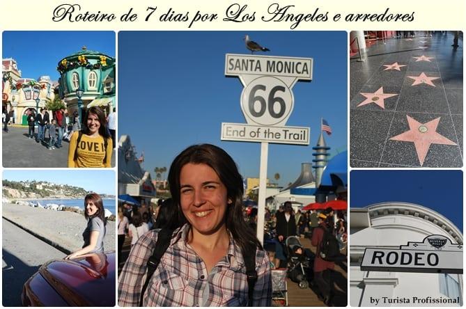 Roteiro de 7 dias por Los Angeles e arredores - Roteiro de 7 dias por Los Angeles e arredores