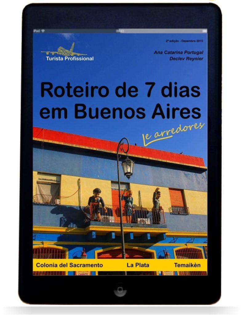 Buenos Aires 2ª edição Tablet - Roteiro de 7 dias em Buenos Aires e arredores