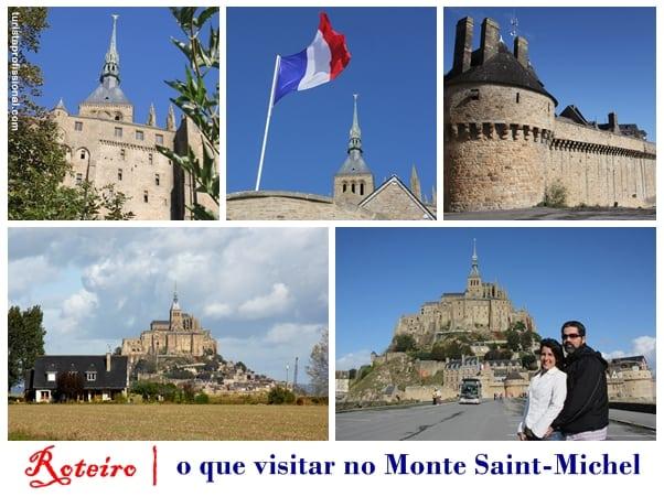 Roteiro Monte Saint Michel - Roteiro: o que visitar no Monte Saint-Michel