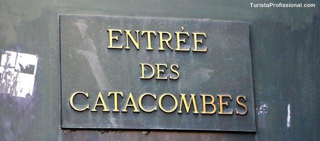 catacombes - Catacumbas de Paris, uma visita macabra e fascinante