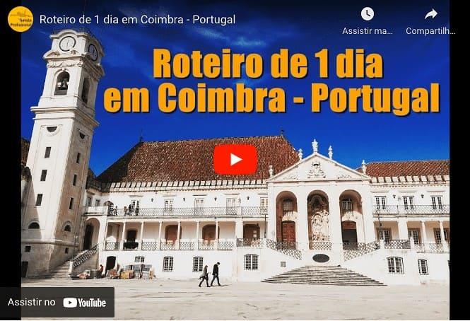 Roteiro Coimbra YouTube - Dicas de Portugal: tudo o que você precisa saber!