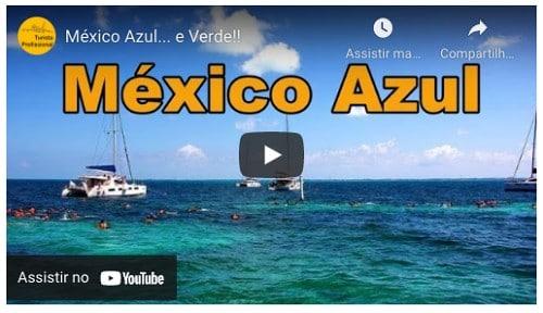 You Tube Mexico Turista Profissional - Viagem para Cancún: 15 dicas práticas!